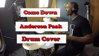 "Anderson .Paak - ""Come Down"" Drum Cover"
