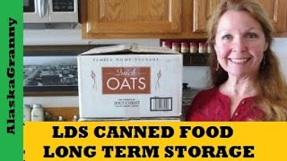 LDS Canned Foods For Long Term Food Storage