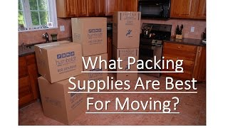 What Are The Best Packing Supplies For Moving