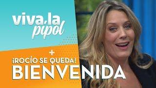 ¡BIENVENIDA! Rocío Marengo confirmó que se queda de manera permanente en Viva la Pipol