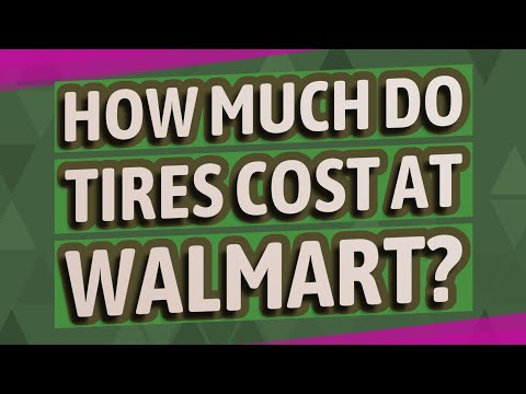 How much do tires cost at Walmart?
