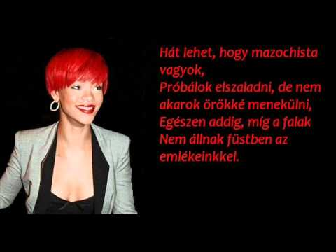 Rihanna ft. Eminem Love the way you lie part 2 magyar
