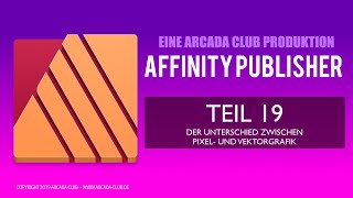 Affinity Publisher Teil 19: Unterschied Pixel- und Vektorgrafik