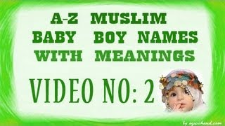 A to Z Muslim Baby Boy Names with Meanings - 02