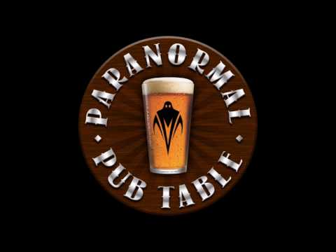 The Paranormal Pub Table: Halloween Special 2016
