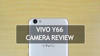 vivo Y66 Camera Review (with Camera Samples)