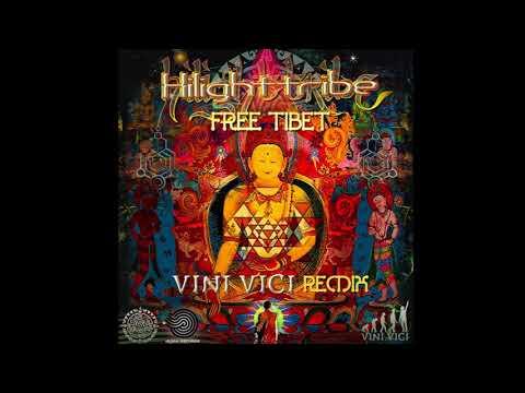 Hilight Tribe   Free Tibet Vini Vici  2018
