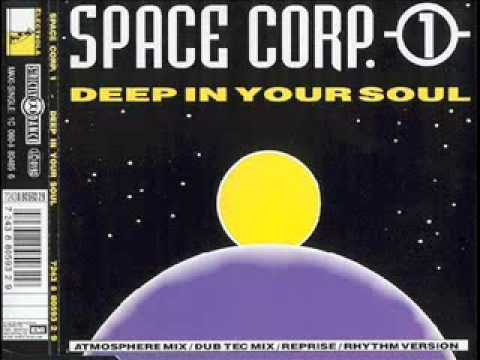 Space Corp 1 -  Deep In Your Soul (Rhythm Version)