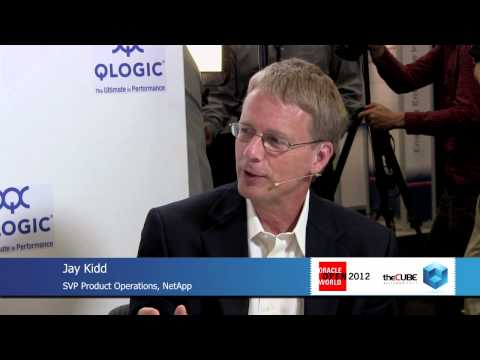 NetApp Jay Kidd - Oracle Open World 2012 - theCUBE