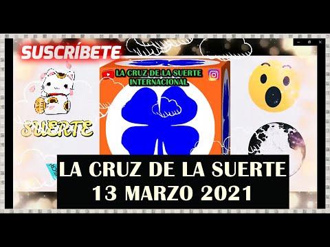 La Cruz De La Suerte Para Hoy 13 De Marzo 2021