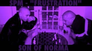 SPM - FRUSTRATION ( SCREWED ) 2013