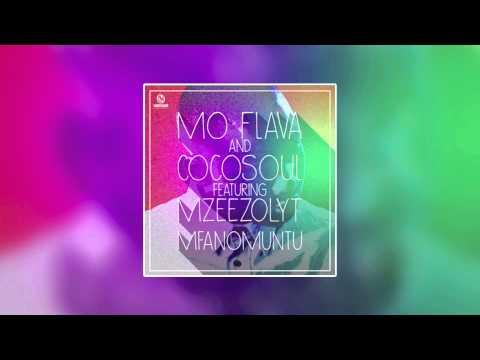 MO FLAVA & COCOSOUL FT MZEEZOLYT ‐ Mfanomuntu