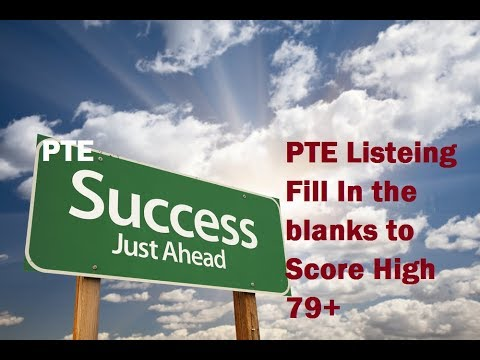 PTE Listening test Strategies for Listening Fill in the blanks question type To Score 79+