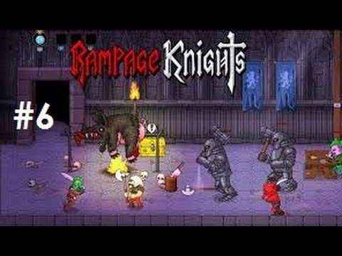 Let's Play - Rampage Knights - Episode 6 (Unlocking the Pirate Class)