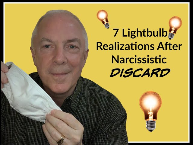 7 Lightbulb Realizations After Narcissistic Discard
