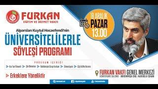 CANLI YAYIN | Alparslan Kuytul Hocaefendi'den Üniversitelilerle Söyleşi Programı | ADANA