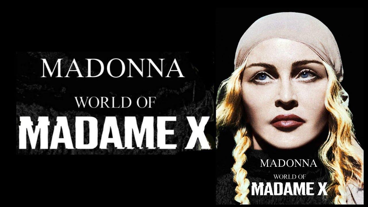 Madonna - World Of Madame X - YouTube
