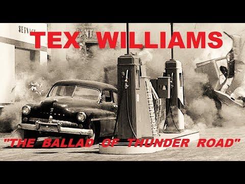 TEX WILLIAMS - The Ballad Of Thunder Road (Movie Clip Video)