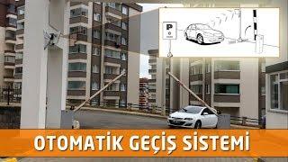 Otomatik Geçiş Sistemleri ve Kapı Bariyeri (OGS)