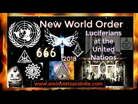 New World Order -- Global Religion - Luciferians at the United Nations - 2018