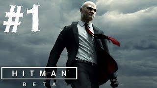 Hitman Beta Gameplay Walkthrough Part 1 Full Prologue Game Let's Play Review 1080p 60 FPS PS4 PC