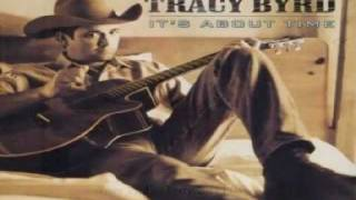 Video Every time i do Tracy Byrd