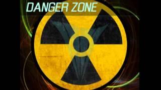 Danger Zone (Original Mix)