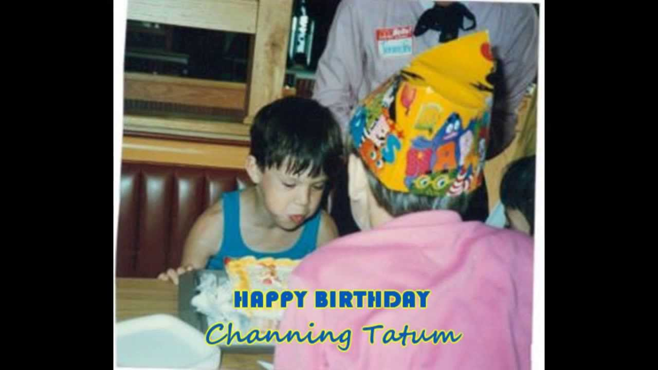 Happy Birthday Channing Tatum Youtube
