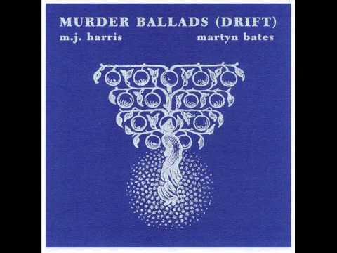M.J. Harris & Martyn Bates - The Death Of Polly