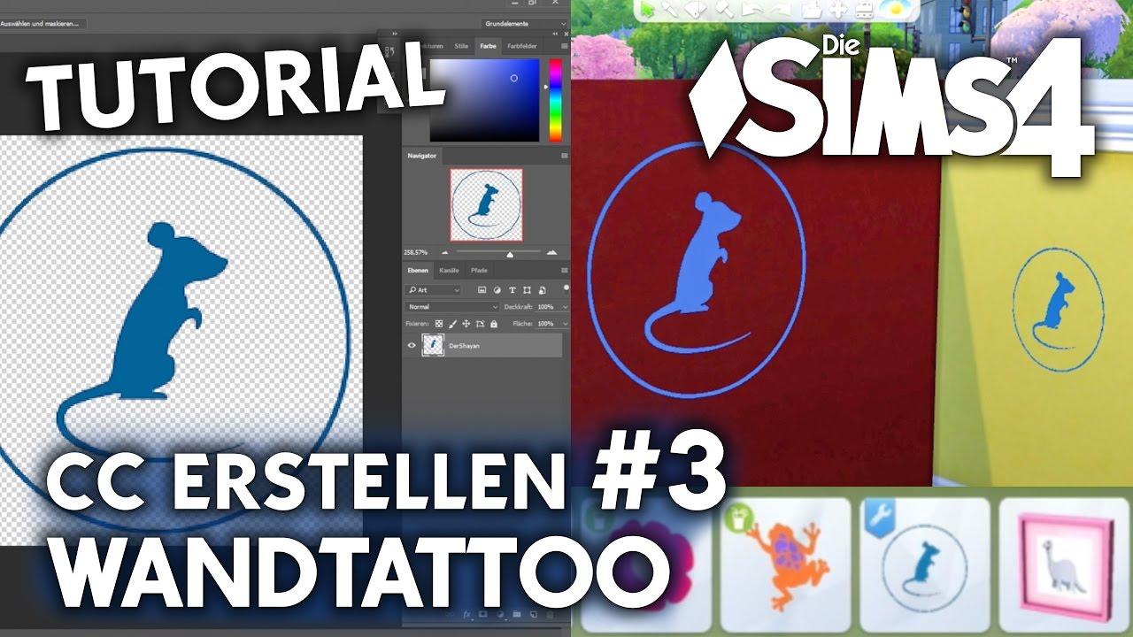 Die Sims 4 Tutorial: CC Erstellen #3 | Eigenes Wandtattoo (deutsch)    YouTube
