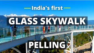 Glass Bridge Skywalk   First Glass Bottom Sky Walk of India - Pelling, Sikkim   #PellingSkywalk