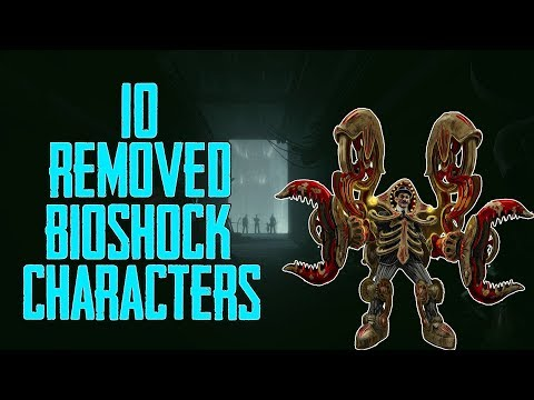 Bioshock 10 Major Characters Who Were Removed from the Bioshock Series! | Bioshock Cut Characters! |