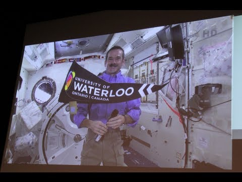 Conversation from Space: Chris Hadfield talks to the University of Waterloo from the ISS