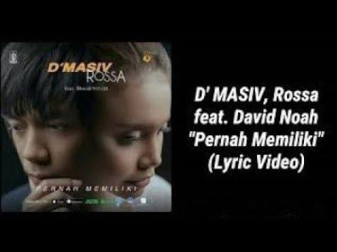 Pernah memiliki cover || D'masiv Rosa ft. David Noah