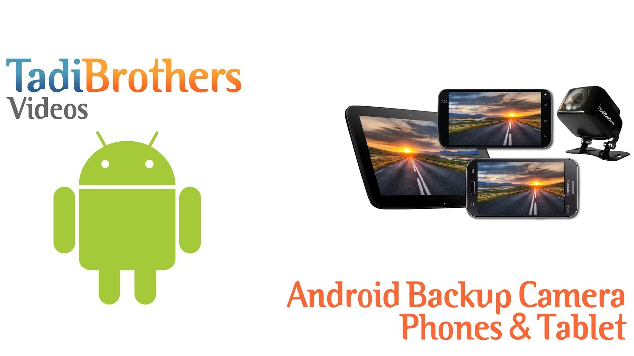Android Backup Camera System from www.tadibrothers.com - YouTube