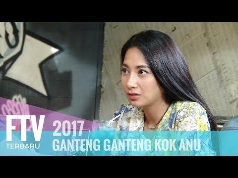 FTV Riza Shahab & Dinda Kirana - Ganteng Ganteng Kok Anu