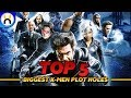 Top 5 X-MEN Movie Plot Holes That Leave You Confused
