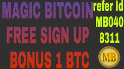 MAGIC BITCOIN FREE SIGN UP BONUS 1 BTC