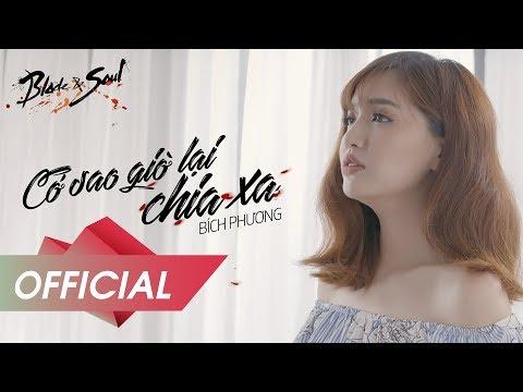 BÍCH PHƯƠNG – Cớ Sao Giờ Lại Chia Xa (Official MV)