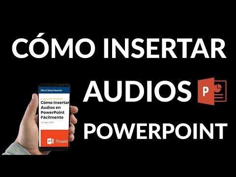 ¿Cómo Insertar Audios en PowerPoint Fácilmente?