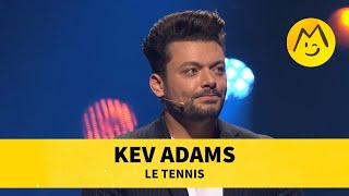 Kev Adams - Le tennis