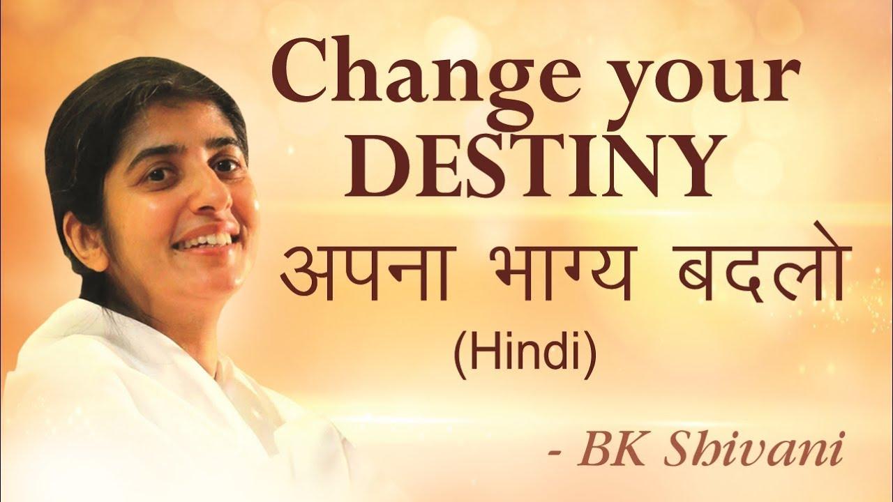Destiny Is Your Choice Bk Shivani English Subtitles Youtube