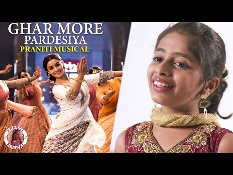 Praniti | Ghar More Pardesiya - Kalank | Shreya Ghoshal | Pritam | Maduri Dixit