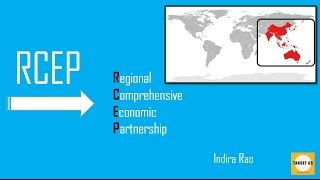 What is RCEP? for UPSC/IAS/MAINS and Prelims