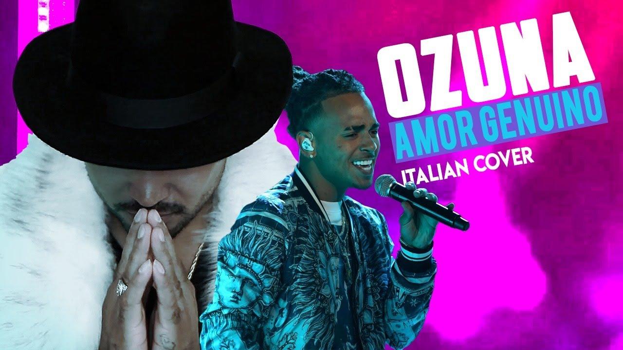 Ozuna - Amor Genuino | Italian Cover by The Romy