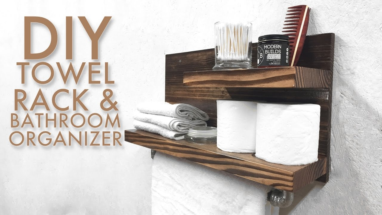 diy towel rack & bathroom organizer | modern builds | ep. 51 - youtube