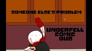 Someone Else's Problem (Underfell Comic Dub)