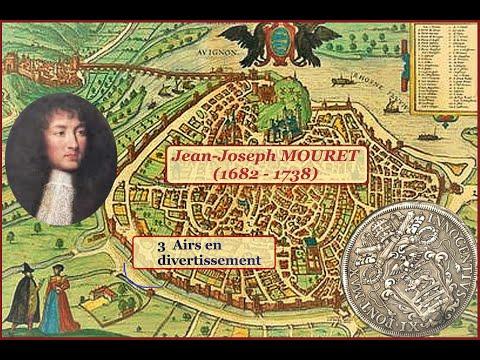Jean-Joseph Mouret (1682 - 1738) - Airs de divertissement