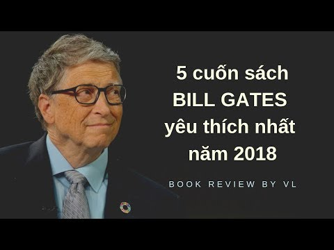 Review sách   5 cuốn sách yêu thích của Bill Gates 2018
