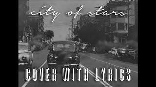 City of Stars - [LA LA LAND] RYAN GOSLING/EMMA STONE COVER